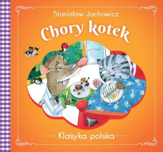 Pan Kotek Byl Chory I Inne Wierszyki Stanislaw Jachowicz